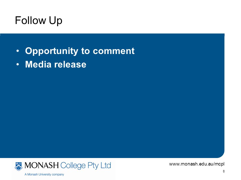 Follow Up Opportunity to comment Media release