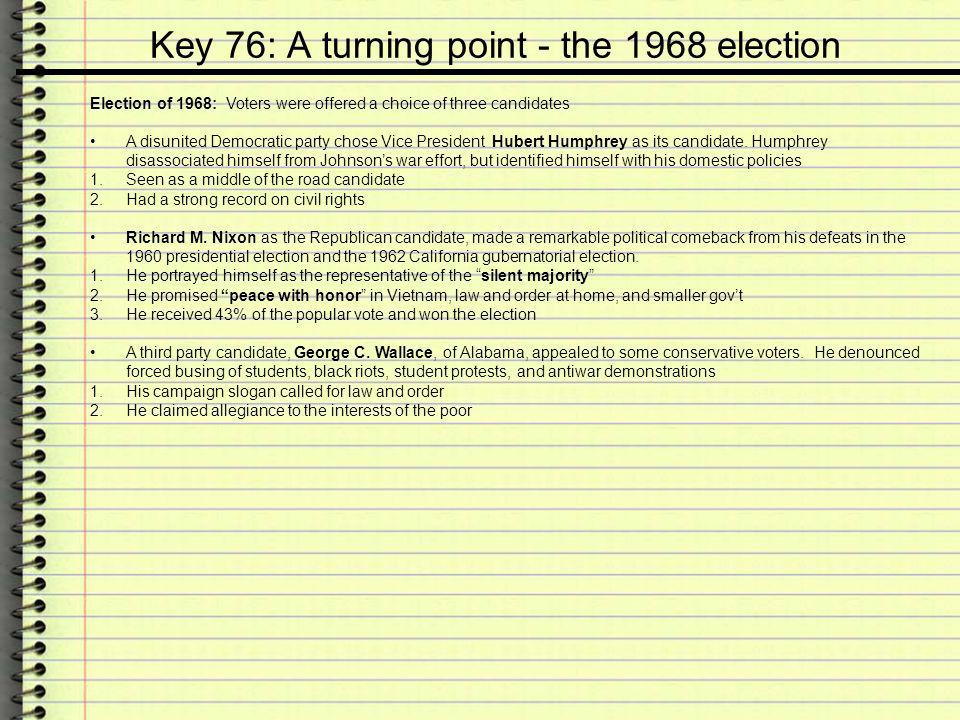Key 76: A turning point - the 1968 election