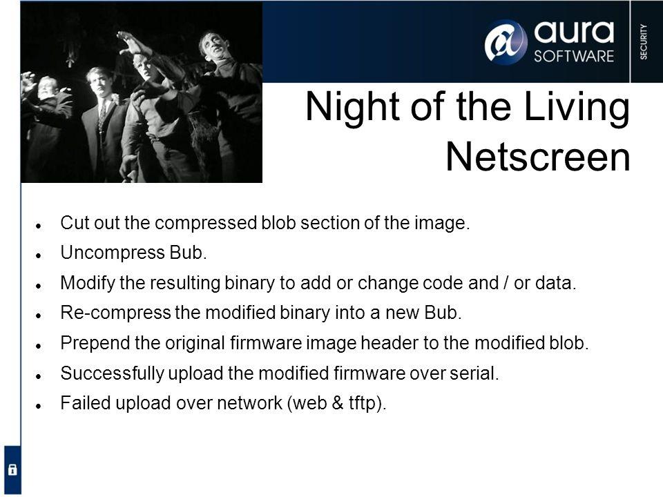 Night of the Living Netscreen