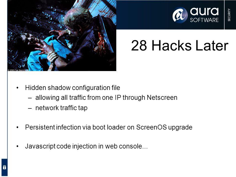 28 Hacks Later Hidden shadow configuration file