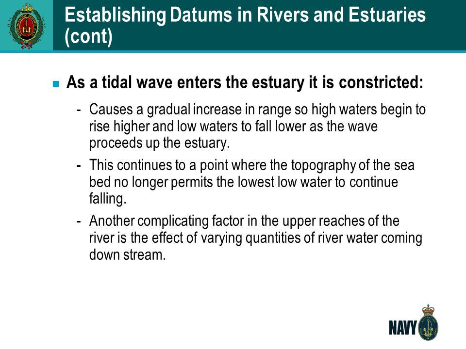 Establishing Datums in Rivers and Estuaries (cont)