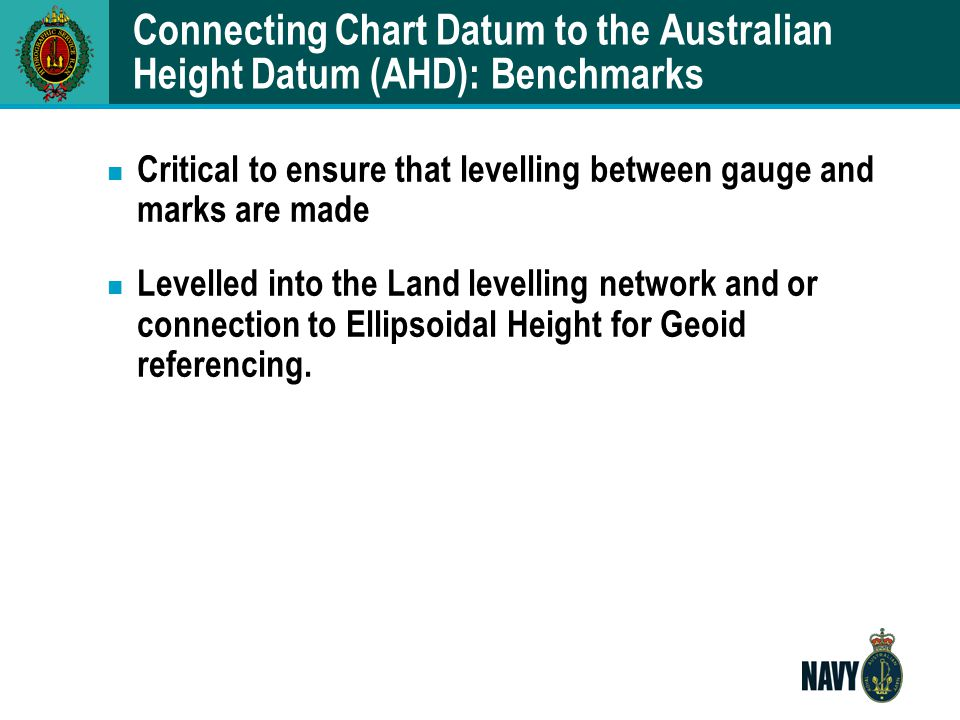 Connecting Chart Datum to the Australian Height Datum (AHD): Benchmarks
