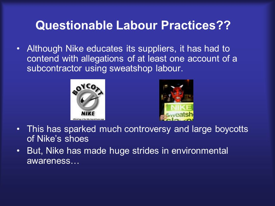 ballinger's criticisms of nike's international labor The company, which is based in beaverton, ore, hired mr young's newly created consulting firm, goodworks international of atlanta, to review its recently updated international labor code.