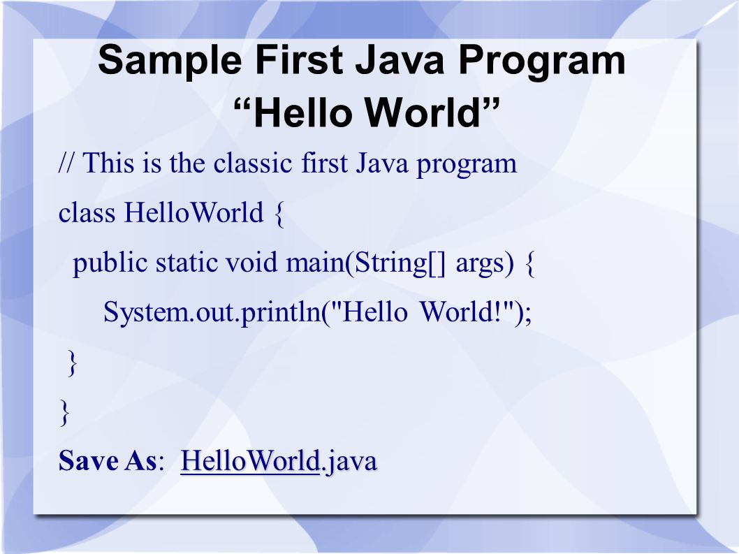 Sample First Java Program Hello World