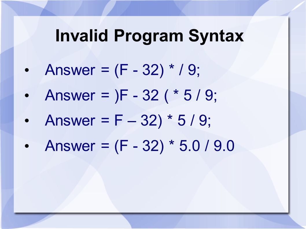 Invalid Program Syntax
