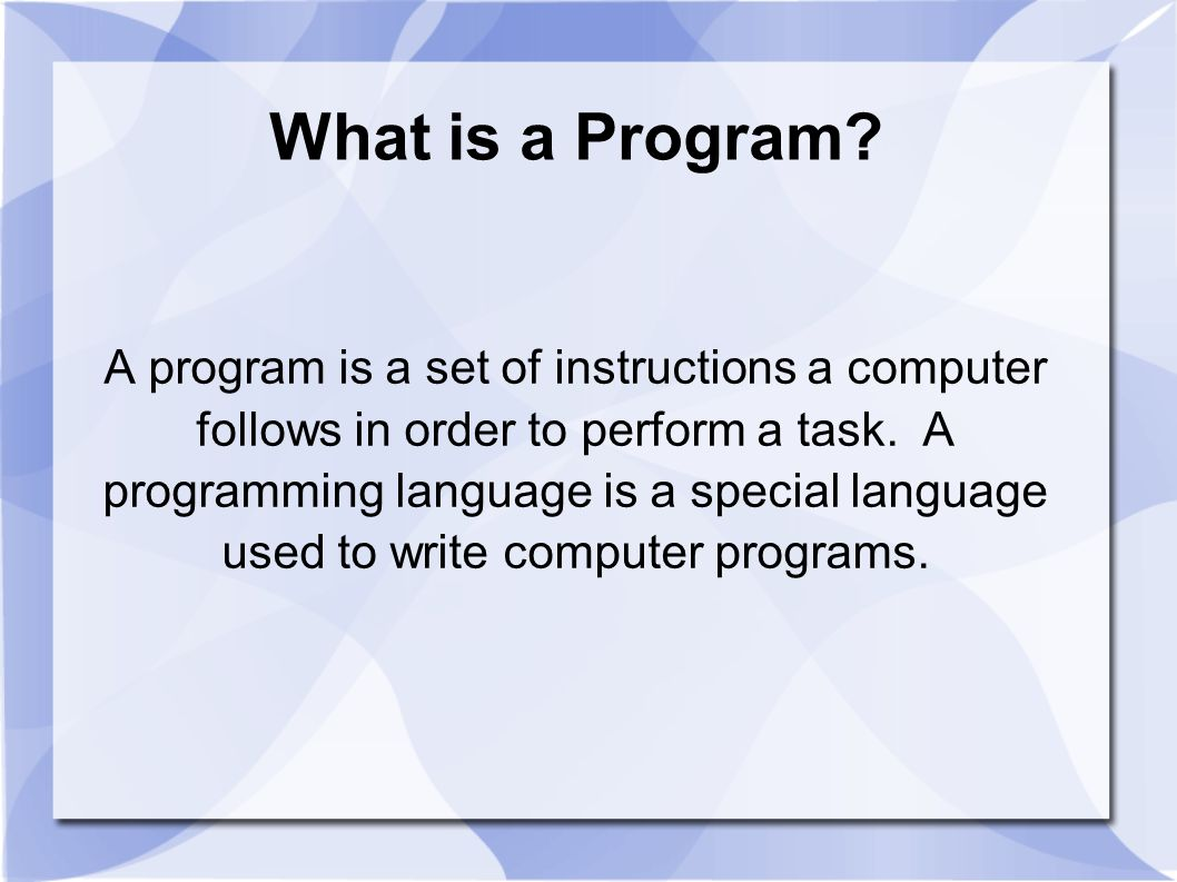What is a Program