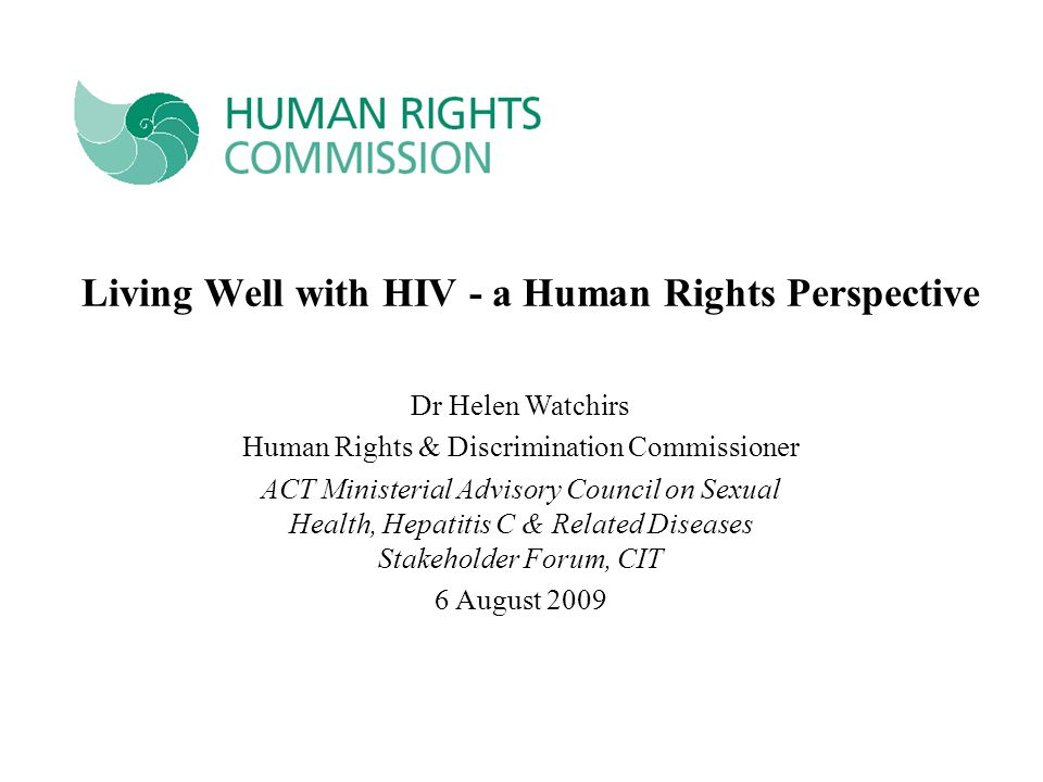 Living Well with HIV - a Human Rights Perspective