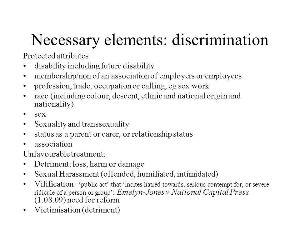 Necessary elements: discrimination