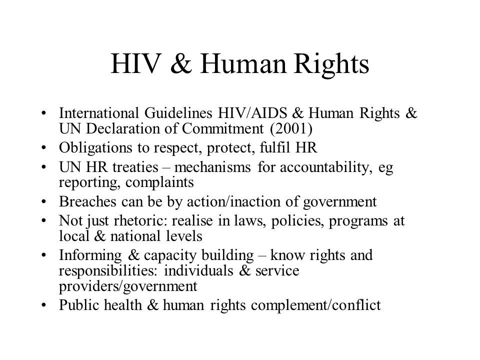 HIV & Human Rights International Guidelines HIV/AIDS & Human Rights & UN Declaration of Commitment (2001)