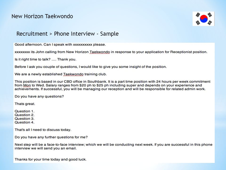 New Horizon Taekwondo Recruitment > Phone Interview - Sample