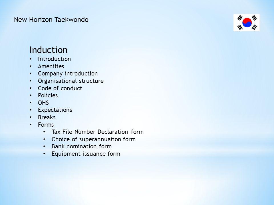 Induction New Horizon Taekwondo Introduction Amenities