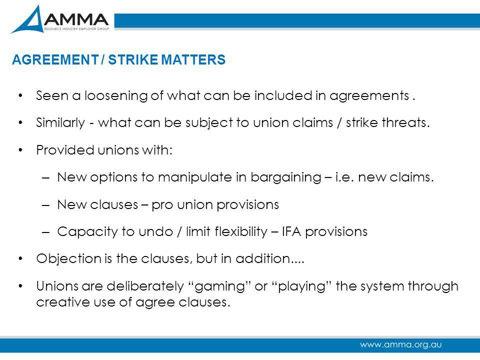 AGREEMENT / STRIKE MATTERS