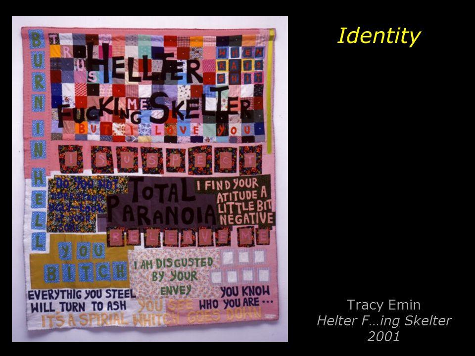 Tracy Emin Helter F…ing Skelter 2001
