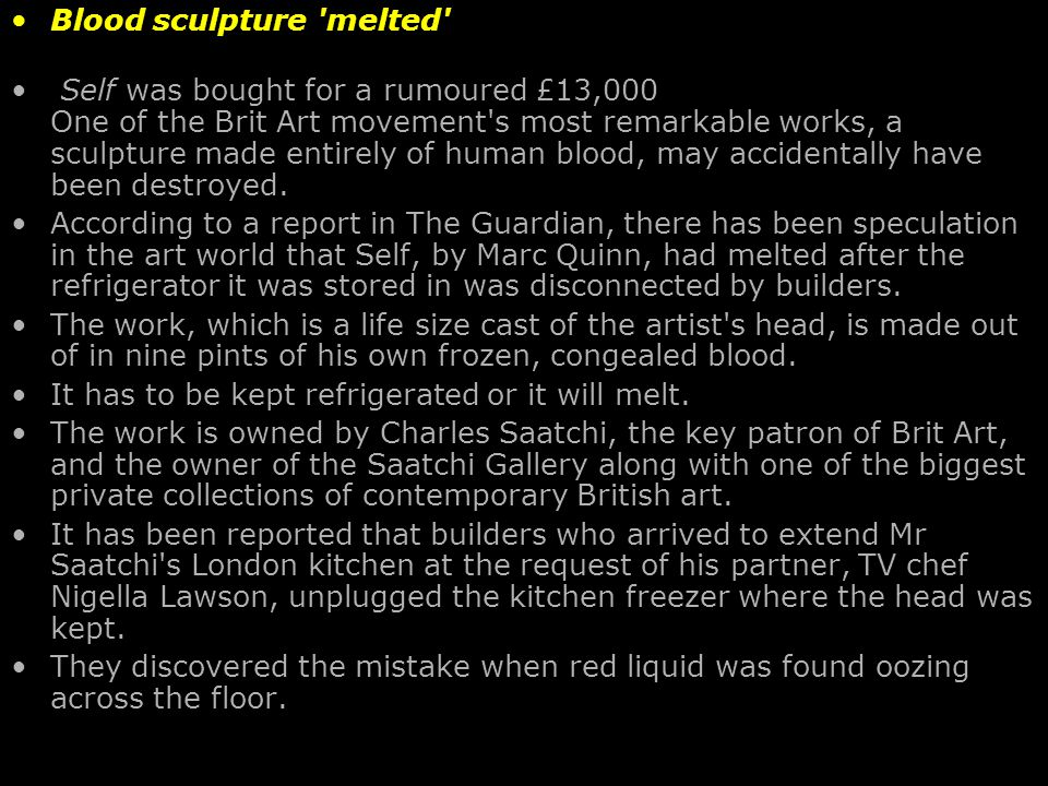 Blood sculpture melted