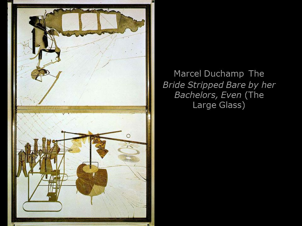 Marcel Duchamp The Bride Stripped Bare by her Bachelors, Even (The Large Glass)