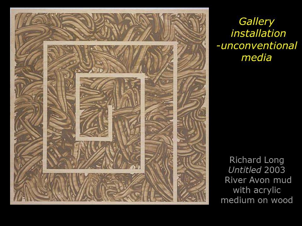 Gallery installation -unconventional media