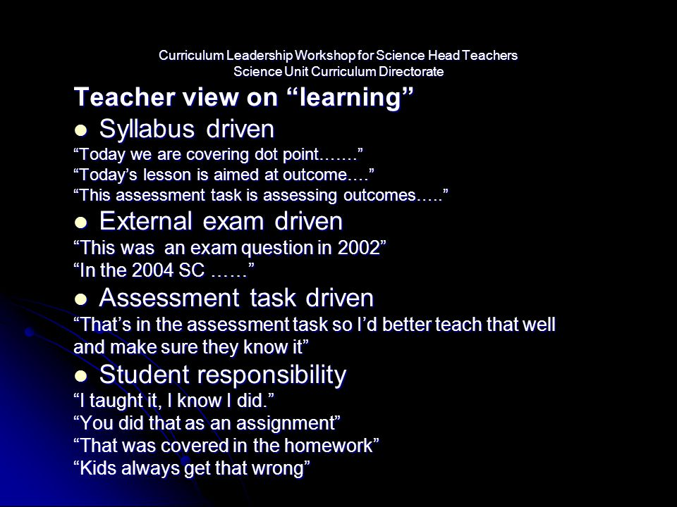 Teacher view on learning Syllabus driven
