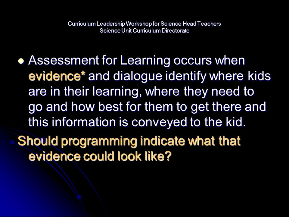 Should programming indicate what that evidence could look like