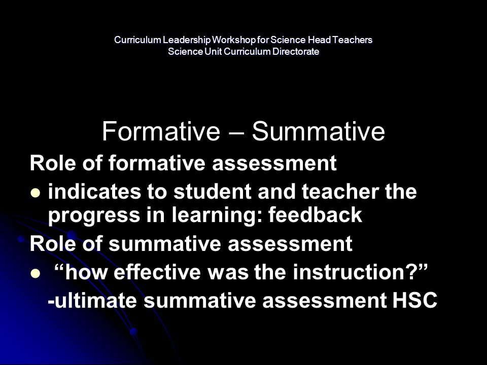 Formative – Summative Role of formative assessment