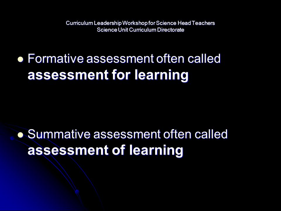 Formative assessment often called assessment for learning