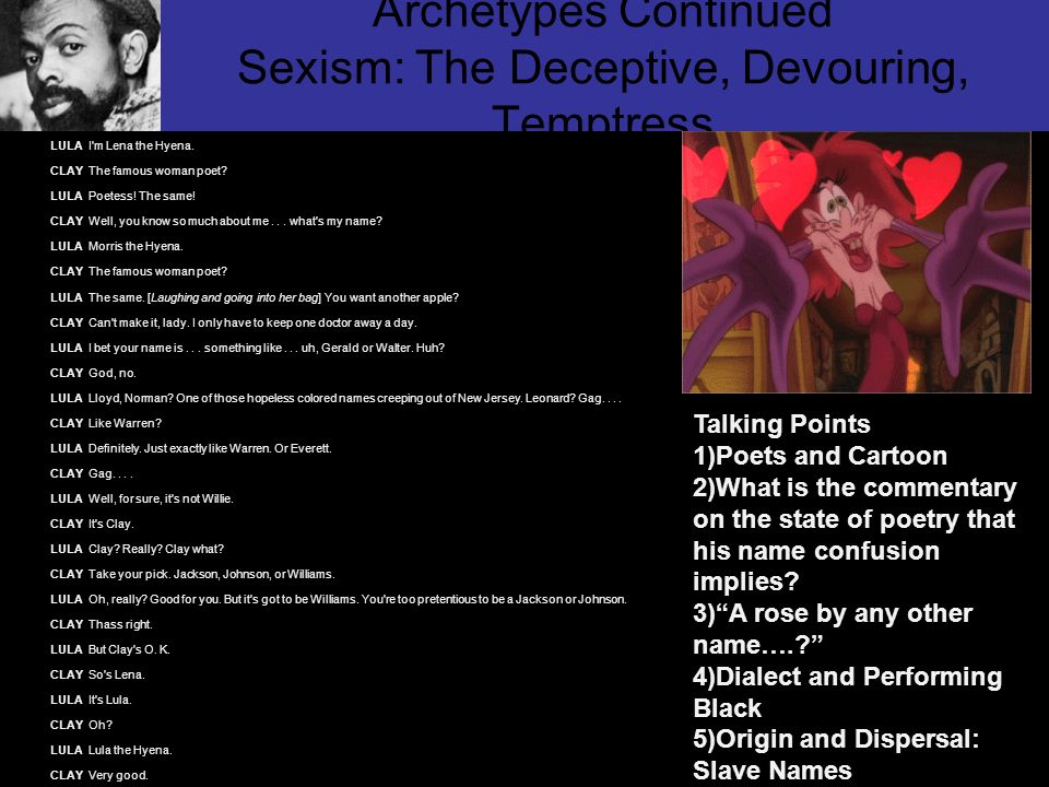Archetypes Continued Sexism: The Deceptive, Devouring, Temptress