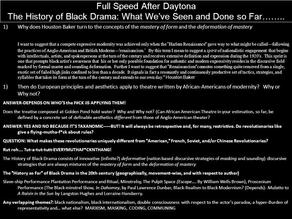 Full Speed After Daytona The History of Black Drama: What We've Seen and Done so Far……..