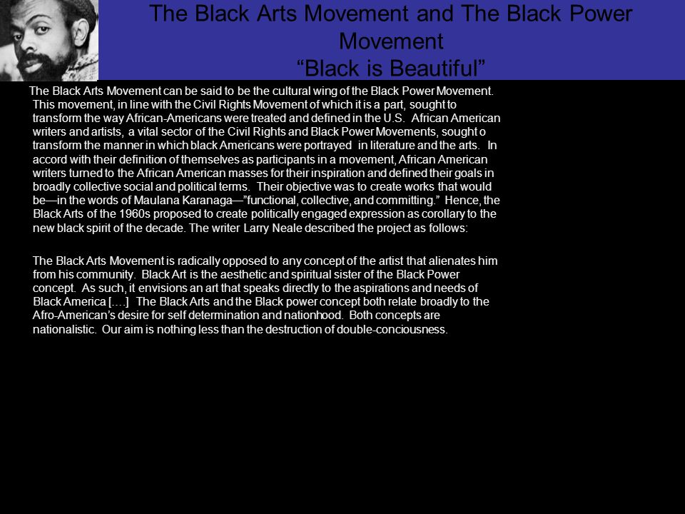 The Black Arts Movement and The Black Power Movement Black is Beautiful