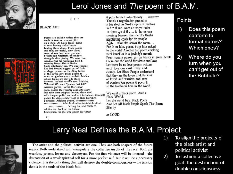 Black Art Leroi Jones and The poem of B.A.M.