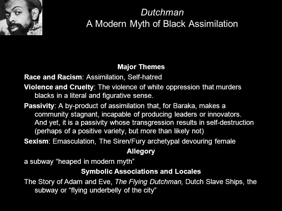 Dutchman A Modern Myth of Black Assimilation