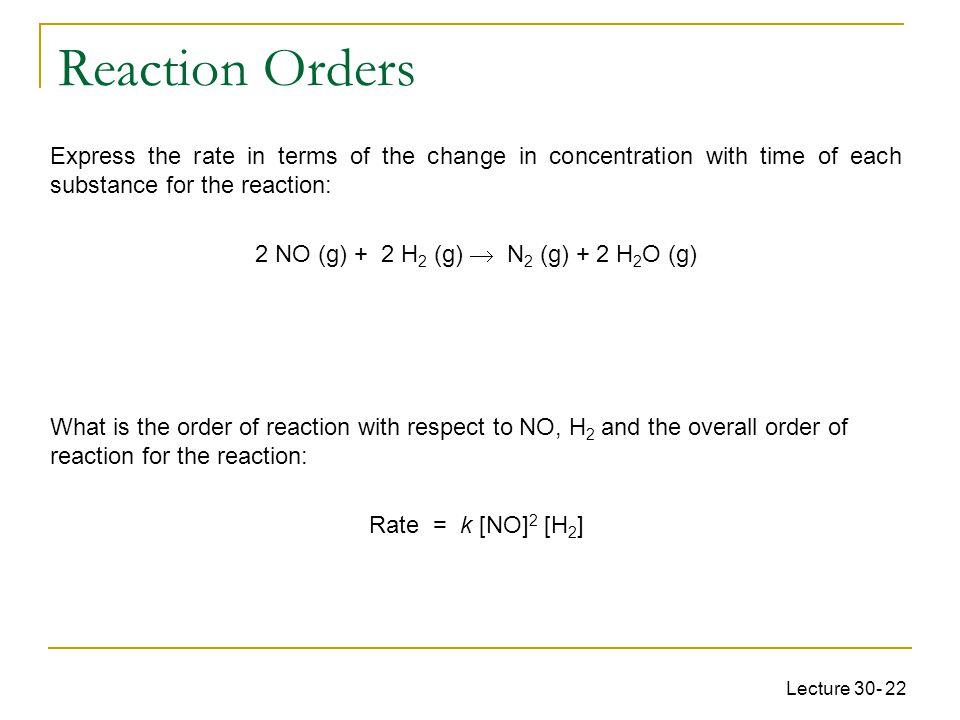 2 NO (g) + 2 H2 (g)  N2 (g) + 2 H2O (g)