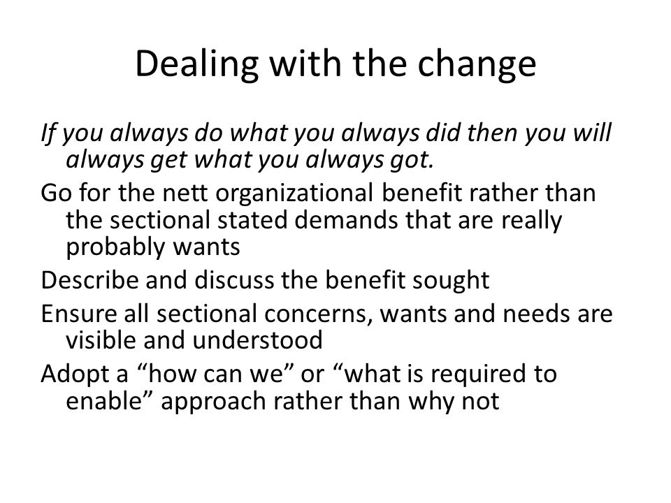 Dealing with the change