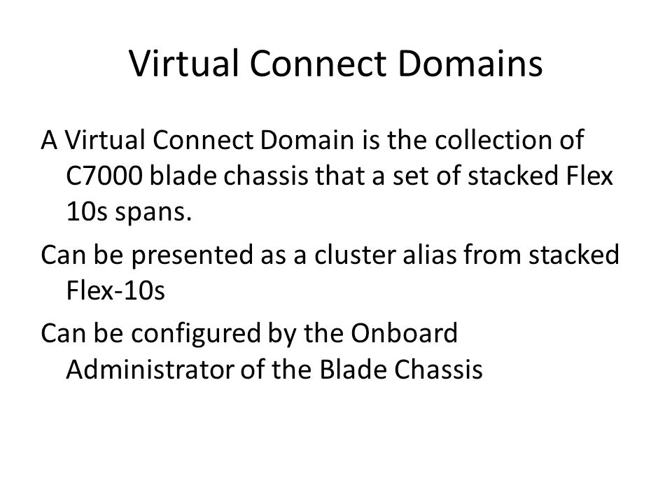 Virtual Connect Domains
