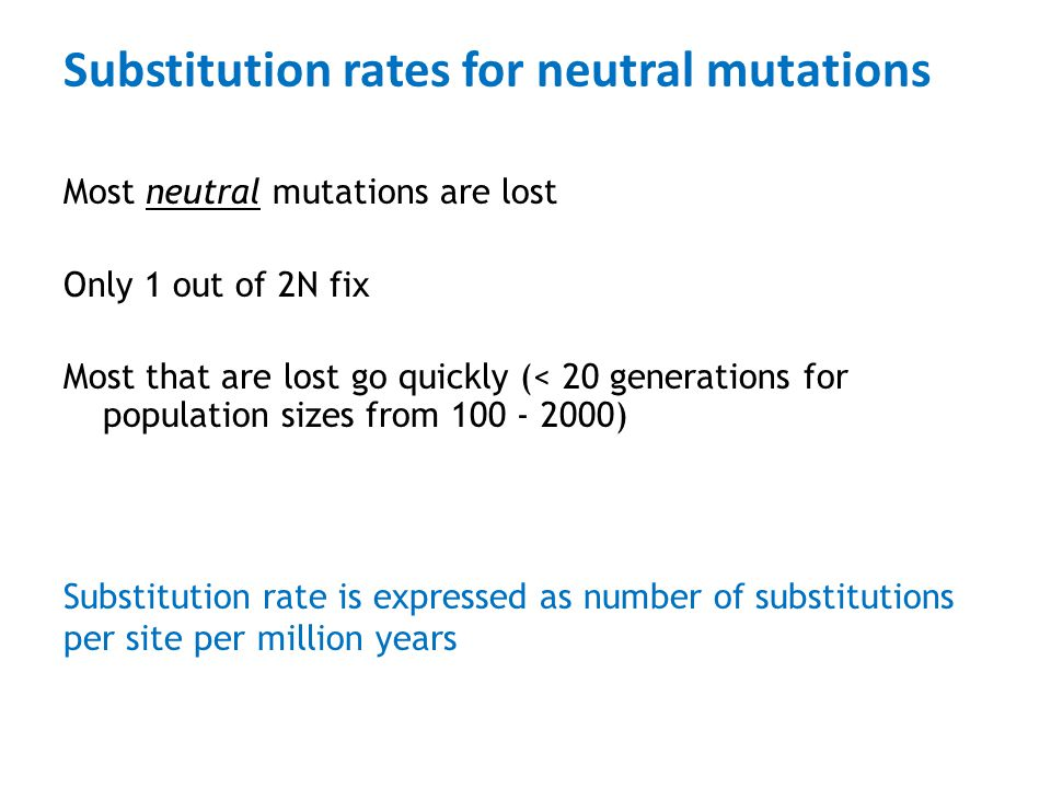 Substitution rates for neutral mutations