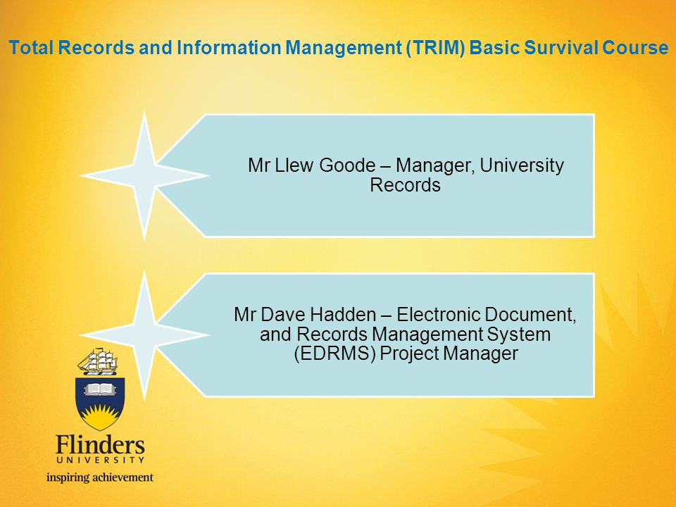 Total Records and Information Management (TRIM) Basic Survival Course