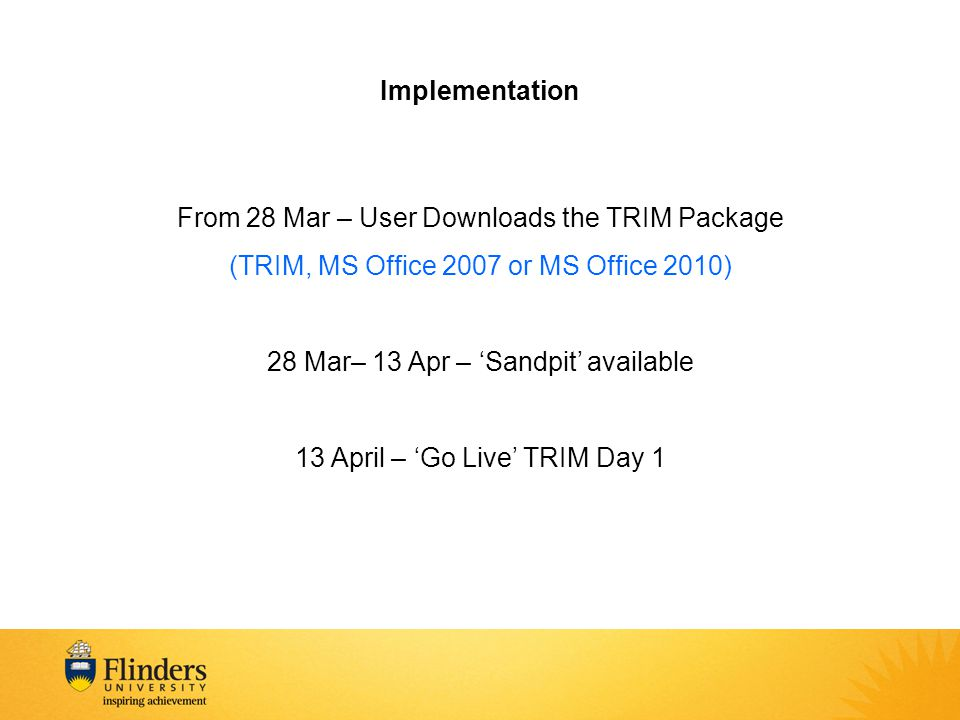 From 28 Mar – User Downloads the TRIM Package