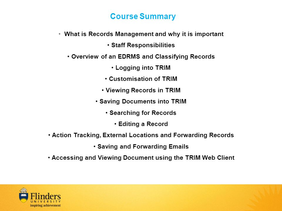 Course Summary What is Records Management and why it is important