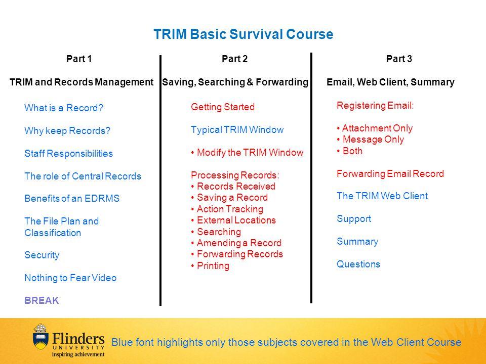TRIM Basic Survival Course