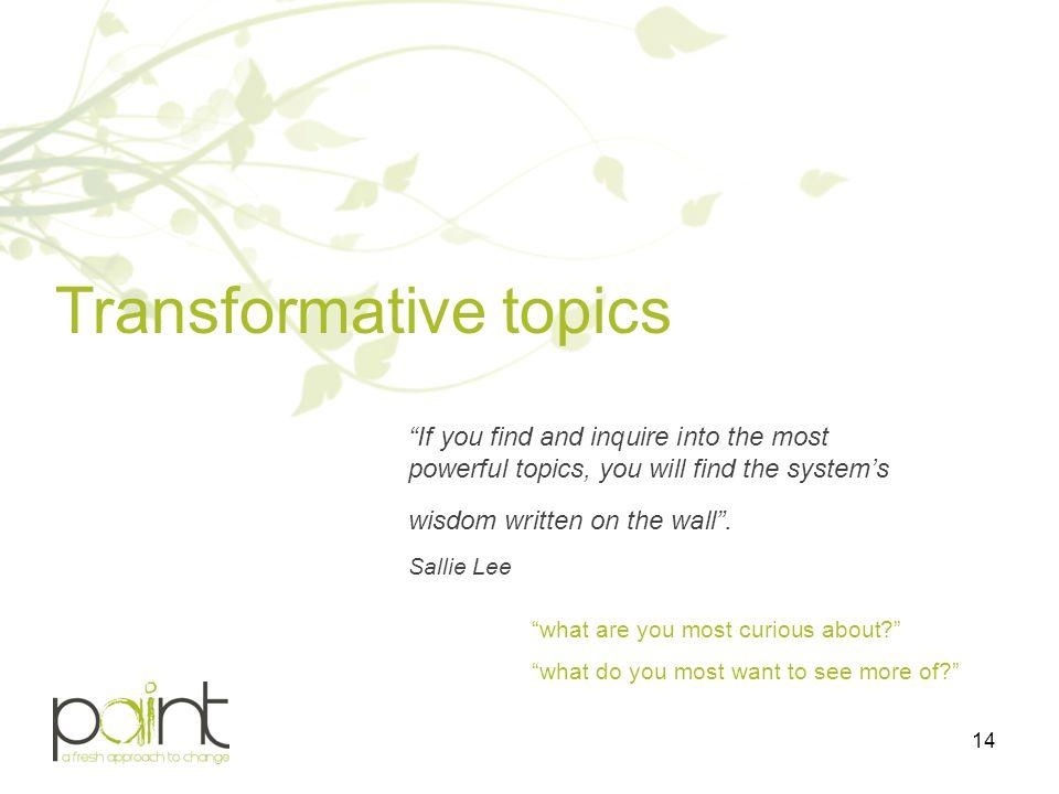 Transformative topics
