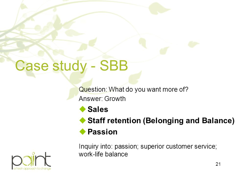 Case study - SBB Sales Staff retention (Belonging and Balance) Passion