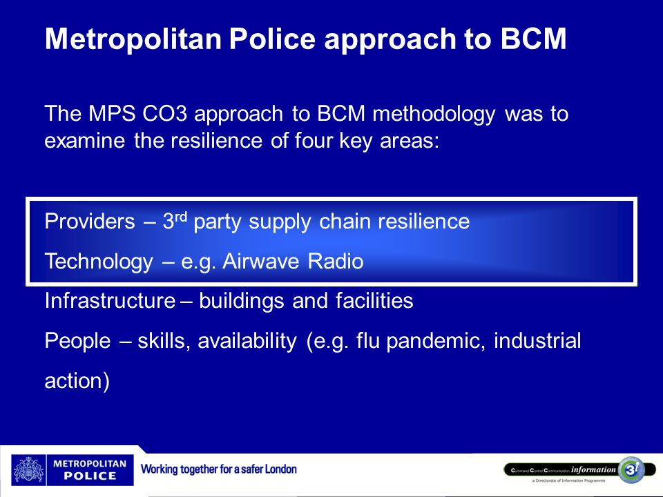 Metropolitan Police approach to BCM