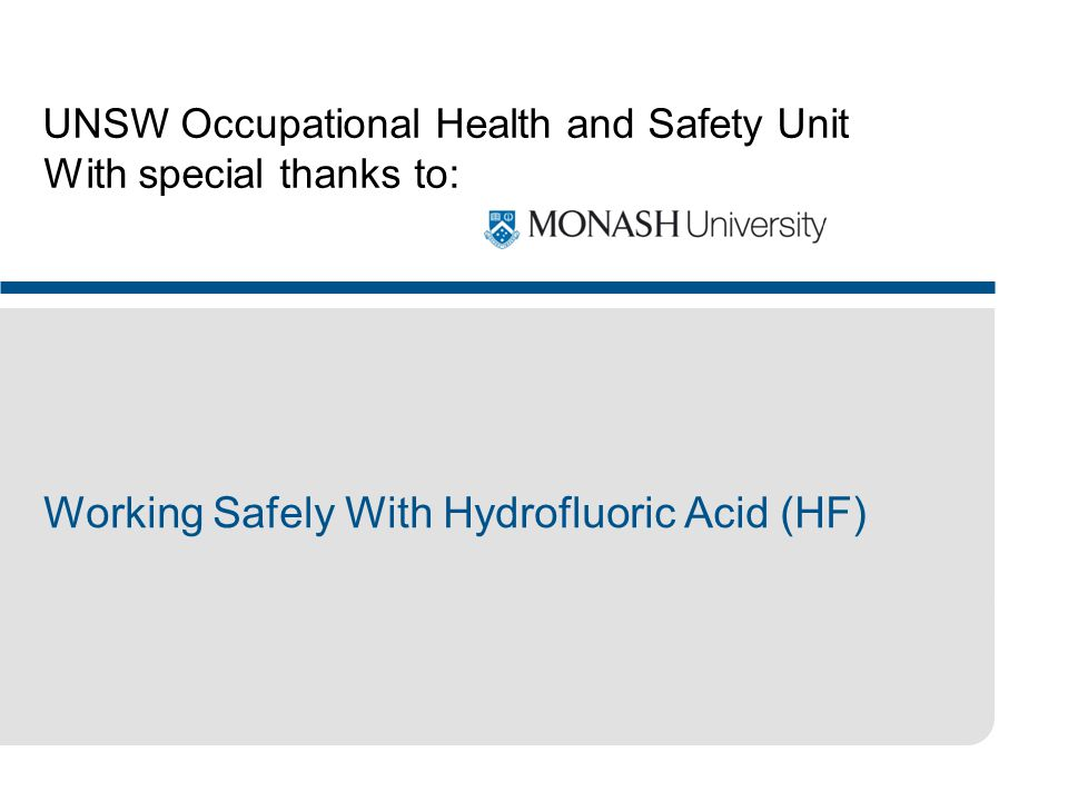 UNSW Occupational Health and Safety Unit With special thanks to: