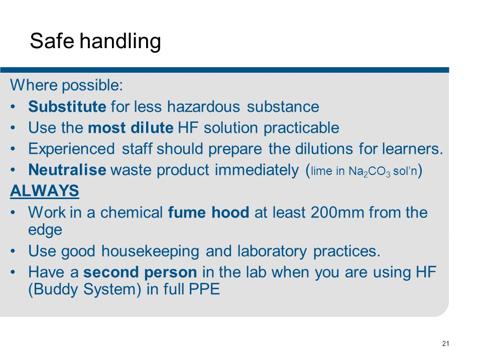 Safe handling Where possible: Substitute for less hazardous substance