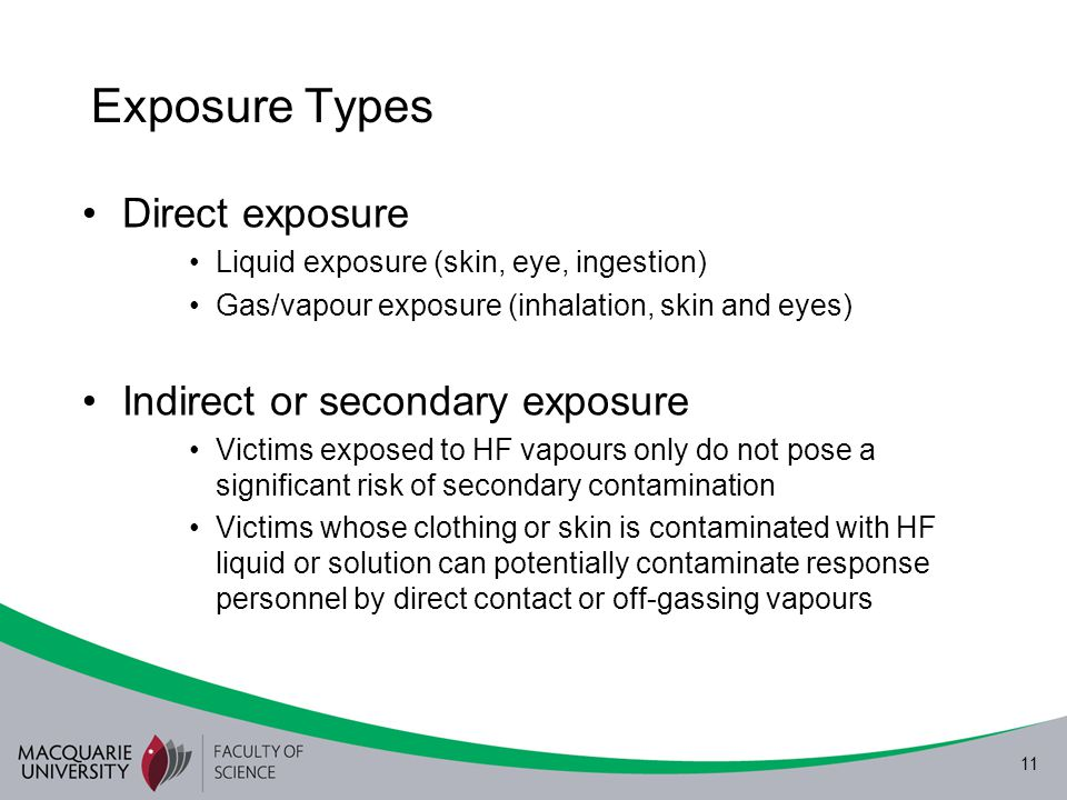 Exposure Types Direct exposure Indirect or secondary exposure