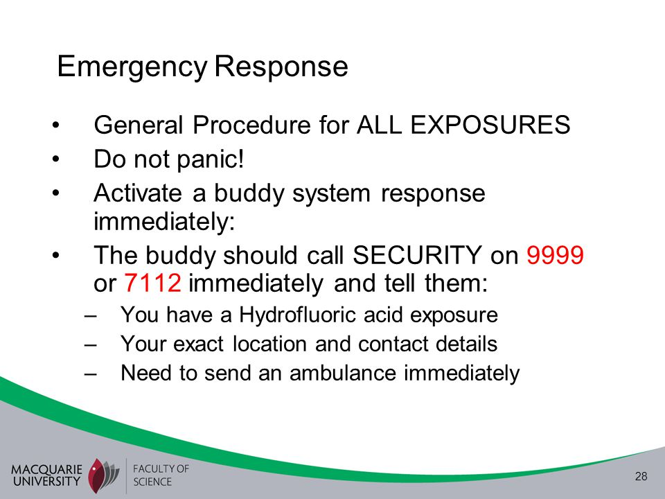 Emergency Response General Procedure for ALL EXPOSURES Do not panic!