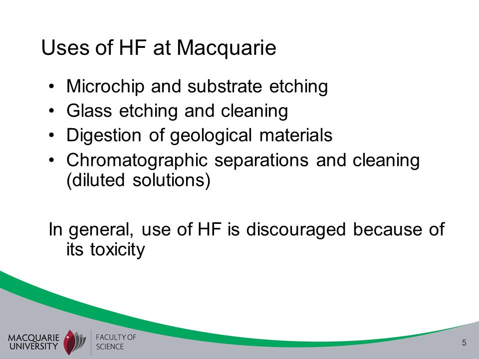 Uses of HF at Macquarie Microchip and substrate etching