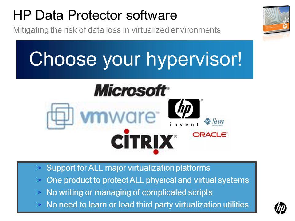 Choose your hypervisor!