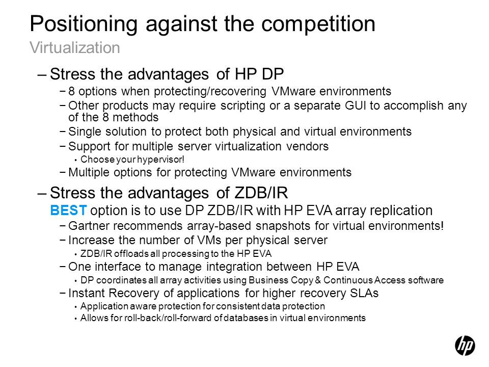 Positioning against the competition Virtualization