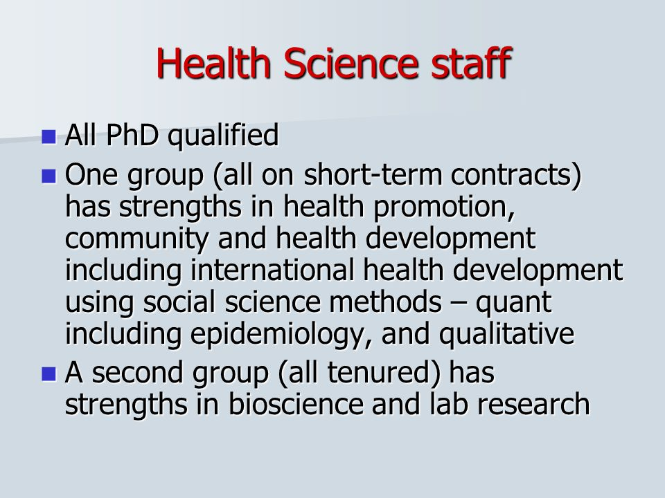Health Science staff All PhD qualified