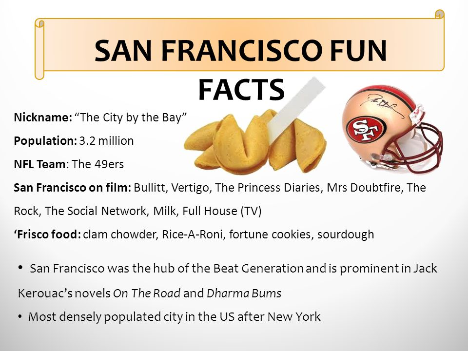 SAN FRANCISCO FUN FACTS