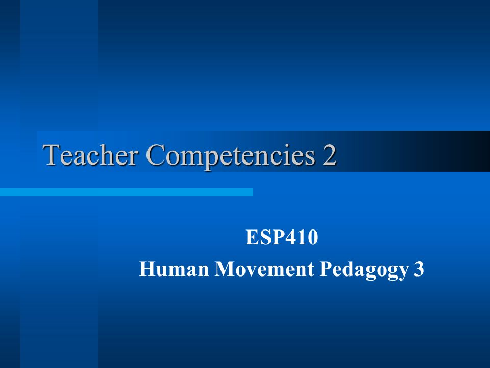 ESP410 Human Movement Pedagogy 3